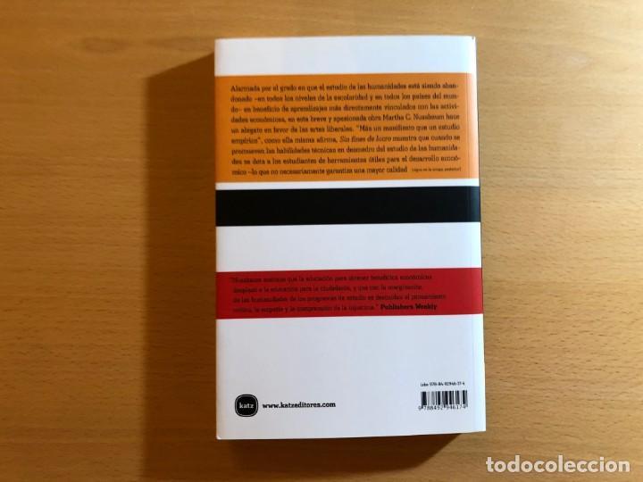 Libros de segunda mano: Sin fines de lucro. Por qué la democracia necesita de las humanidades. Martha C. Nussbaum. Katz - Foto 2 - 210403210