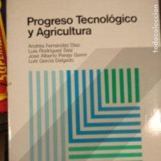 Libros de segunda mano: PROGRESO TECNOLÓGICO Y AGRICULTURA. VARIOS AUTORES.. Lote 210420826