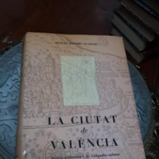 Libros de segunda mano: LA CIUTAT DE VALÈNCIA. MANUEL SANCHIS GUARNER. Lote 210434852