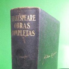 Libros de segunda mano: 1.943 WILLIAM SHAKESPEARE. OBRAS COMPLETAS. EDITORIAL AGUILAR.. Lote 210452266