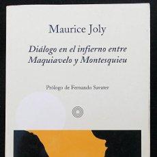 Libros de segunda mano: DIÁLOGO EN EL INFIERNO ENTRE MAQUIAVELO Y MONTESQUIEU - MAURICE JOLY - EL ALEPH (2002). Lote 210453590