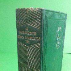 Libros de segunda mano: 1.942 JACINTO BENAVENTE. OBRAS COMPLETAS. TOMO III. EDITORIAL AGUILAR.. Lote 210457150