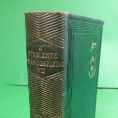 Libros de segunda mano: 1.942 JACINTO BENAVENTE. OBRAS COMPLETAS. TOMO VII. EDITORIAL AGUILAR.. Lote 210457552