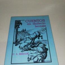 Libros de segunda mano: C. A. BARDON , CUENTOS EN DIALECTO LEONÉS. Lote 210528820