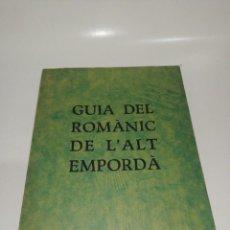 Libros de segunda mano: GUIA DEL ROMÀNIC DE L' ALT EMPORDÀ / S. DELCLÒS. FIGUERES , INCLUYE EL MAPA DESPLEGABLE ORIGINAL. Lote 210529326