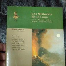 Libros de segunda mano: LOS MISTERIOS DE LA LUNA Y SUS INFLUENCIAS SOBRE NUESTRO COMPORTAMIENTO ( HENRY PREMONT ). Lote 210583076