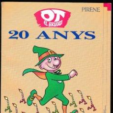 Libros de segunda mano: OT EL BRUIXOT - 20 ANYS - CAVALL FORT - PICANYOL - PIRENE 1991. Lote 210593241