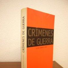 Libros de segunda mano: CRÍMENES DE GUERRA. LO QUE DEBEMOS SABER (DEBATE, 2003) ROY GUTMAN & DAVID REIFF (COORD.). Lote 210593715