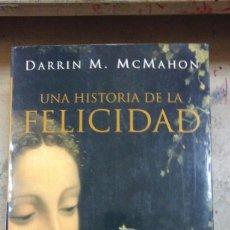 Libros de segunda mano: UNA HISTORIA DE LA FELICIDAD (MADRID, 2006). Lote 210595995