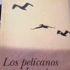 Libros de segunda mano: LOS PELÍCANO VEN EL NORTE PABLO DE AGUILAR GONZALEZ. Lote 210596671