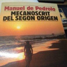 Libros de segunda mano: EL MECANISCRIT DEL SEGON ORIGEN MANUEL DE PEDROLO. Lote 210598686