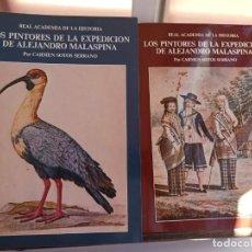Libros de segunda mano: LOS PINTORES DE LA EXPEDICION DE ALEJANDRO MALAESPINA 2 TOMOS. Lote 210603358