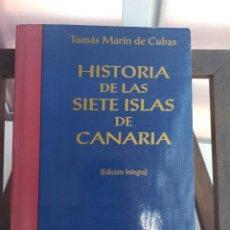 Libros de segunda mano: HISTORIA DE LAS SIETE ISLAS DE CANARIAS. Lote 210604770