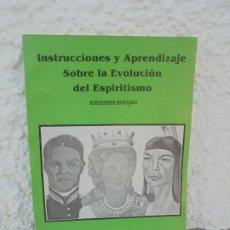 Libros de segunda mano: INSTRUCCIONES Y APRENDIZAJE SOBRE LA EVOLUCION DEL ESPIRITISMO. ALEXANDER BERTICCI. 1994. Lote 210658049
