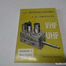 Livros em segunda mão: LIBRO LOS SINTONIZADORES Y SU REPARACION. Lote 210670347