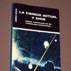 Libros de segunda mano: LA CIUDAD ACTUAL Y DIOS. BASES CIENTÍFICAS DE SU POSIBILIDAD EXISTENCIAL. ANDRÉS HERFIEL. VER MÁS. Lote 210678522