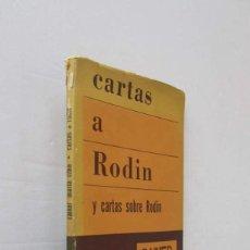 Libros de segunda mano: CARTAS A RODIN Y CARTAS SOBRE RODIN - RAINER M. RILKE. Lote 210692017