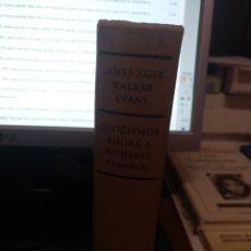 Livros em segunda mão: JAMES AGEE Y WALKER EVANS. ELOGIEMOS.... Lote 210701790