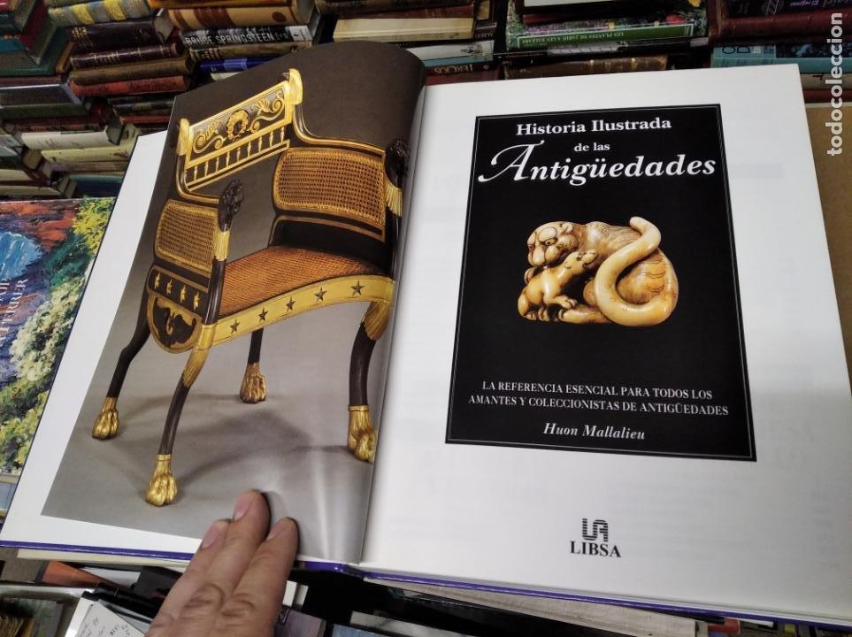 Libros de segunda mano: HISTORIA ILUSTRADA DE LAS ANTIGÜEDADES. HUON MALLALIEU . ED. LIBSA. 2000. RELOJES, JUGUETES, ARMAS - Foto 2 - 210702695