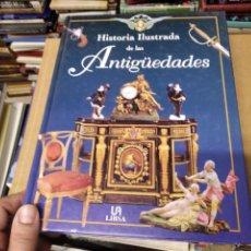 Libros de segunda mano: HISTORIA ILUSTRADA DE LAS ANTIGÜEDADES. HUON MALLALIEU . ED. LIBSA. 2000. RELOJES, JUGUETES, ARMAS. Lote 210702695