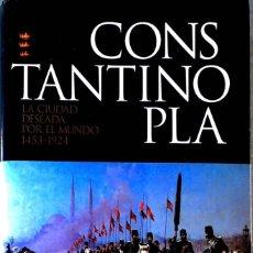 Libros de segunda mano: CONSTANTINOPLA. PHILIP MANSEL.. Lote 210702762