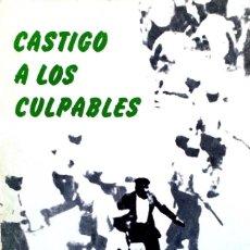 Libros de segunda mano: CASTIGO A LOS CULPABLES./ ERRUDUNEI ZIGORRA! UZTAILA 8-15 JULIO 1978.. Lote 210703637