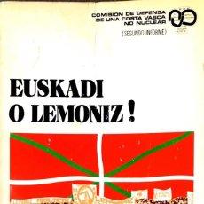Libros de segunda mano: EUSKADI O LEMONIZ !. Lote 210703929