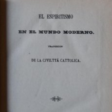 Libros de segunda mano: EL ESPIRITISMO EN EL MUNDO MODERNO.. Lote 210717025