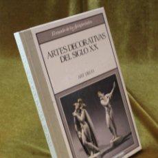 Libros de segunda mano: ARTES DECORATIVAS DEL SIGLO XX,ART DECO,EDICIONES RBA,1989.. Lote 210741555