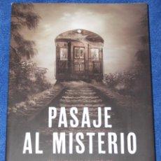 Libros de segunda mano: PASAJE AL MISTERIO - FRANCISCO RENEDO - EDICIONES LUCIÉRNAGA (2018). Lote 210788484