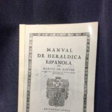 Libros de segunda mano: MANUAL HERALDICA ESPAÑOLA MARTIN DE RIQUER LIBRO PRIMERO ED APOLO BARCELONA COPIA 30X21CMS. Lote 210789592