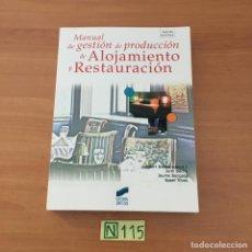 Libros de segunda mano: ALOJAMIENTO Y RESTAURACIÓN. Lote 210802759