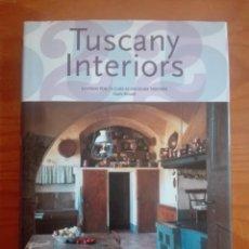 Libros de segunda mano: LIBRO. TUSCANY INTERIORS. Lote 210821766