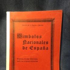 Libros de segunda mano: ANTONIO MA DE PUELLES Y PUELLES SIMBOLOS NACIONALES DE ESPAÑA ESQUEMA HISTORIALES 30X21CMS. Lote 210936021