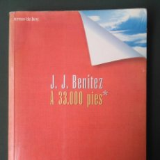 Livros em segunda mão: J.J BENÍTEZ - A 33000 PIES. Lote 210936177