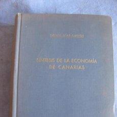 Libros de segunda mano: RAFAEL DIAZ-LLANOS. SINTESIS DE LA ECONOMIA DE CANARIAS. ED. ROEL 1953. DEDICAT. AUTOGRAFA DEL AUTOR. Lote 210937665