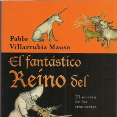 Livros em segunda mão: PABLO VILLARRUBIA MAUSO : EL FANTÁSTICO REINO DEL PRESTE JUAN (EL SECRETO DE LAS TRES CARTAS). 2007. Lote 210950549