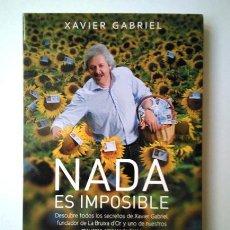 Libros de segunda mano: XAVIER GABRIEL (LA BRUIXA D'OR). NADA ES IMPOSIBLE. Lote 210972429