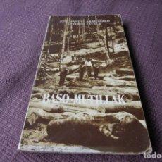 Libros de segunda mano: BASO MUTILLAK - JOSE MANUEL ARRIZABALO & ANTONIO ZAVALA. Lote 211270152