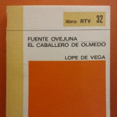 Libros de segunda mano: FUENTE OVEJUNA. EL CABALLERO DE OLMEDO. LOPE DE VEGA. LIBRO RTV. EDITORIAL SALVAT. Lote 211400449