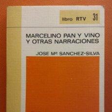 Libros de segunda mano: MARCELINO PAN Y VINO Y OTRAS NARRACIONES. JOSE Mª SANCHEZ SILVA. LIBRO RTV. EDITORIAL SALVAT. Lote 211400497