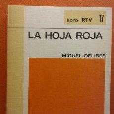 Libros de segunda mano: LA HOJA ROJA. MIGUEL DELIBES. LIBRO RTV. EDITORIAL SALVAT. Lote 211400720