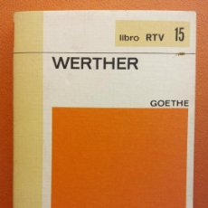 Libros de segunda mano: WERTHER. GOETHE. LIBRO RTV. EDITORIAL SALVAT. Lote 211400787