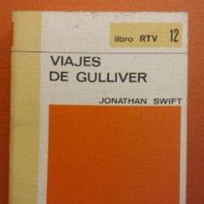 Libros de segunda mano: VIAJES DE GULLIVER. JONATHAN SWIFT. LIBRO RTV. EDITORIAL SALVAT. Lote 211400890
