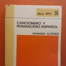 Libros de segunda mano: CANCIONERO Y ROMANCERO ESPAÑOL. DAMASO ALONSO. LIBRO RTV. EDITORIAL SALVAT. Lote 211401349