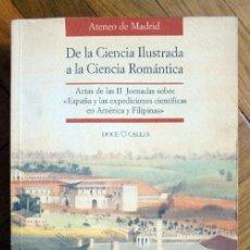 Libros de segunda mano: DE LA CIENCIA ILUSTRADA A LA CIENCIA ROMÁNTICA. EDICIONES DOCE CALLES.1995. Lote 211401612