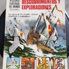 Libros de segunda mano: HISTORIA ILUSTRADA DEL MUNDO PARA NIÑOS DESCUBRIMIENTOS Y EXPLORACIONES. Lote 211401661