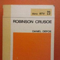 Libros de segunda mano: ROBINSON CRUSOE. DANIEL DEFOE. LIBRO RTV. EDITORIAL SALVAT. Lote 211401739