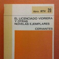 Libros de segunda mano: EL LICENCIADO VIDRIERA Y OTRAS NOVELAS EJEMPLARES. CERVANTES. LIBRO RTV. EDITORIAL SALVAT. Lote 211401910