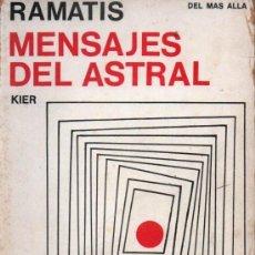 Libros de segunda mano: RAMATIS : MENSAJES DEL ASTRAL - KIER, 1975. Lote 211403984